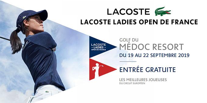 Tout savoir sur le Lacoste Ladies Open de France 2019