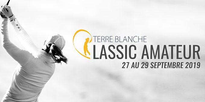 Terre Blanche Classic Amateur : une rencontre sportive devenue mythique !