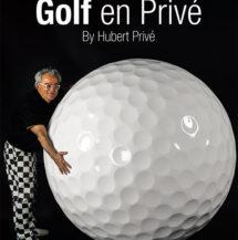 Golf en Privé - Le 4ème livre d'Hubert Privé disponible
